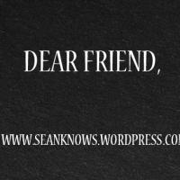 Dear Friend: Letter 1