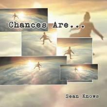 Chances Are Sean Knows